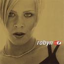 Robyn Is Here/Robyn