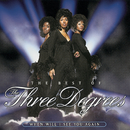 The Best Of The Three Degrees:  When Will I See You Again/The Three Degrees