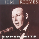 Super Hits/Jim Reeves
