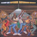 Uptown Saturday Night/Camp Lo