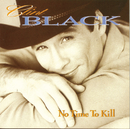 No Time To Kill/Clint Black