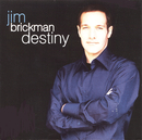 Destiny/Jim Brickman