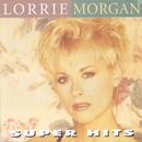 Super Hits/Lorrie Morgan