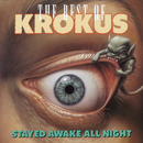 Stayed Awake All Night/Krokus