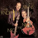 Neck And Neck/Chet Atkins & Mark Knopfler