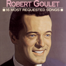 16 Most Requested Songs/Robert Goulet