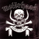 March Or Die/Motörhead