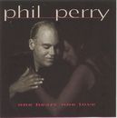 One Heart One Love/Phil Perry