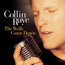 The Walls Came Down/Collin Raye