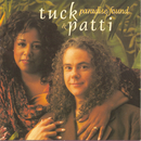 Paradise Found/Tuck & Patti