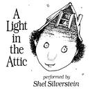 A Light In The Attic/Shel Silverstein