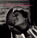 The First Of A Million Kisses/Fairground Attraction