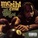 We Come Strapped feat.CMW/MC Eiht