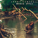 Boggy Depot/Jerry Cantrell
