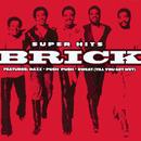 Super Hits/Brick