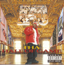 Tha Hall Of Game/E-40
