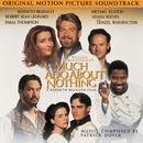 Much Ado About Nothing - Original Motion Picture Soundtrack/Original Motion Picture Soundtrack