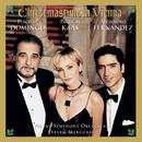 Christmastime in Vienna/Plácido Domingo, Patricia Kaas, Alejandro Fernandez