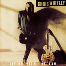 Living With The Law/Chris Whitley