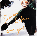 Cover Girl/Shawn Colvin