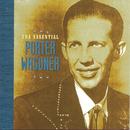 The Essential Porter Wagoner/Porter Wagoner