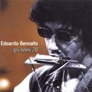 Gli Anni '70/Edoardo Bennato