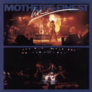 Live/Mother's Finest