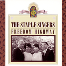 Freedom Highway/The Staple Singers