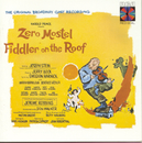 Fiddler on the Roof (Original Broadway Cast Recording)/Original Broadway Cast of Fiddler on the Roof