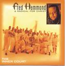 The Inner Court/Fred Hammond & Radical For Christ
