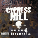 UNRELEASED & REVAMPED(EP)/CYPRESS HILL
