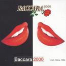 Baccara 2000/Baccara 2000