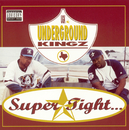 Super Tight/UGK (Underground Kingz)