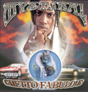 Ghetto Fabulous/Mystikal