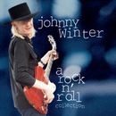 Johnny Winter: A Rock N' Roll Collection/Johnny Winter