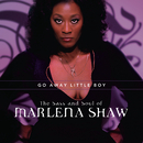 Go Away Little Boy: The Sass And Soul Of Marlena Shaw/Marlena Shaw