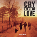 Brother/Cry Of Love