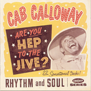 Are You Hep To The Jive?/Cab Calloway