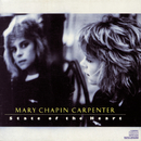 State Of The Heart/Mary Chapin Carpenter