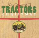 Have Yourself A Tractors Christmas/The Tractors