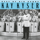 Best Of The Big Bands/Kay Kyser