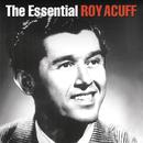 The Essential Roy Acuff/Roy Acuff