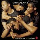 To Whom It May Concern/The Pasadenas
