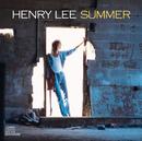 Henry Lee Summer/Henry Lee Summer
