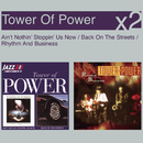 Ain't Nothin' Stoppin' Us Now / Back On The Streets/Tower Of Power