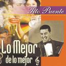 Lo Mejor De Lo Mejor/Tito Puente
