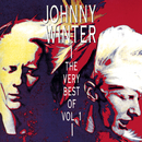 The Very Best Of Vol. 1/Johnny Winter