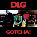 Gotcha/D.L.G.