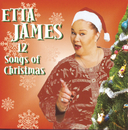 Twelve Songs Of Christmas/Etta James