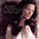 Healing Angel/Roma Downey